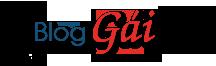 Blog Gái – Gái Đẹp – Gái Xinh – Gái Quê – Gái Hư – Gái Khỏa Thân